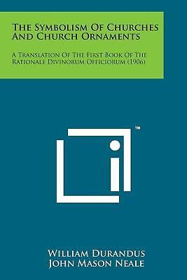The Symbolism of Churches and Church Ornaments: A Translation of the First Book