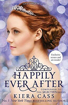 Happily Ever After (The Selection Series) New Paperback Book Kiera Cass