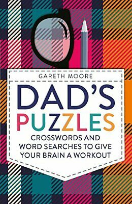Dad's Puzzles: Crosswords and Word Searches to Give Your Bra... by Moore, Gareth