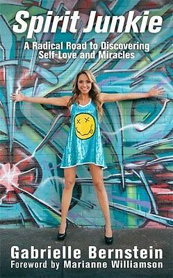 Spirit Junkie: A Radical Road to Discovering Self-Love and Miracles NUEVO Brossu