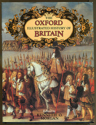 The Oxford Illustrated History of Britain Edited by Kenneth Morgan-1984 Ed/DJ