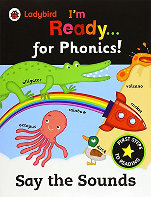 Ladybird I'm Ready for Phonics: Say the Sounds - Paperback NEW LADYBIRD (Autho 2