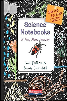 Science Notebooks: Writing about Inquiry - Paperback NEW Lori Fulton(Aut 2014-02