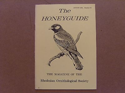 The Honey Guide - August 1973 - Magazine The Rhodesian Ornithological Society