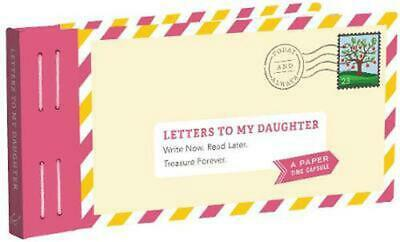 Letters to My Daughter: Write Now. Read Later. Treasure Forever. by Lea Redmond