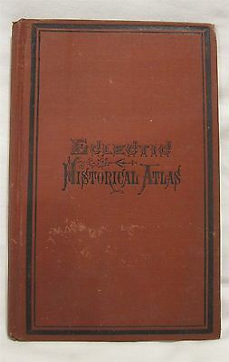 Antique Book Eclectic Historical Atlas 1874 Van Antwerp, Bragg & Co.