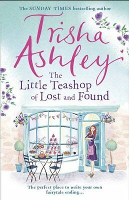 The Little Teashop of Lost and Found by Ashley, Trisha Book The Cheap Fast Free
