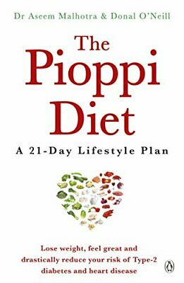 The Pioppi Diet: A 21-Day Lifestyle Plan. As followed by La... by O'Neill, Donal