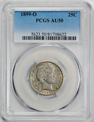 1899 O 25C Barber Quarter PCGS AU 50 About Uncirculated New Orleans Better Date