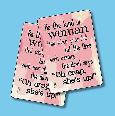 """Be The Kind Of Woman That When Your Feet"" - 2 Humorous Verse Cards - sku# 4132"