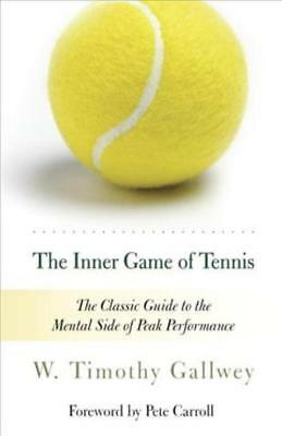 The Inner Game Of Tennis - Gallwey, W. Timothy - New Paperback Book
