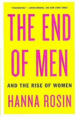 The End Of Men - Rosin, Hanna - New Paperback Book