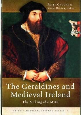 The Geraldines And Medieval Ireland - Crooks, Peter (Edt)/ Duffy, Sean (Edt) - N