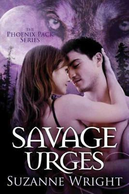 Savage Urges - Wright, Suzanne - New Paperback Book