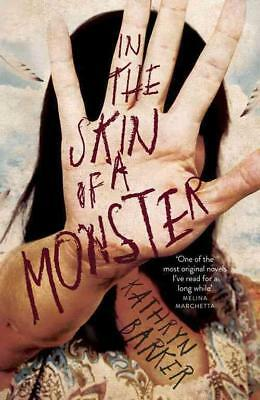 In The Skin Of A Monster - Barker, Kathryn - New Paperback Book