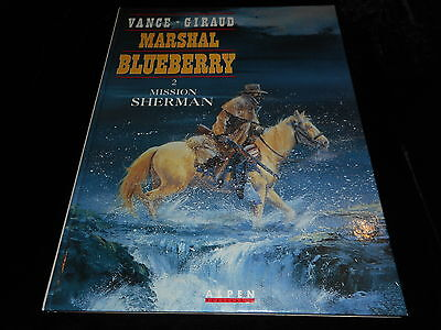 Vance / Giraud : Marshal Blueberry 2 : Mission Sherman EO Alpen 1993
