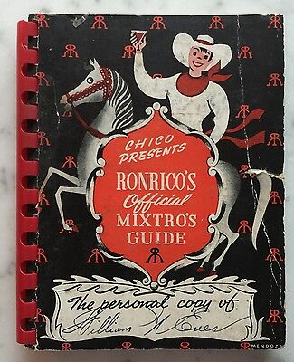 1940s Special Edition for Bartenders: Chico Presents Ronrico MIXTRO's GUIDE