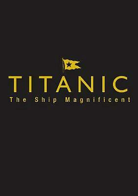 Titanic the Ship Magnificent - Slipcase: Volumes One and Two by Bruce Beveridge