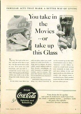You take in the Movies or take up a this Glass Coca-Cola ad 1940
