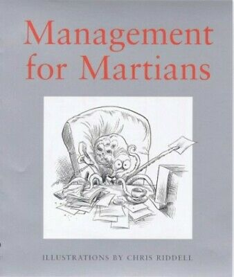 Management for Martians by Riddell, Chris Hardback Book The Cheap Fast Free Post