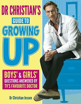 Dr Christian's Guide to Growing Up (Paperback), Jessen, Dr. Chris. 9781407132716