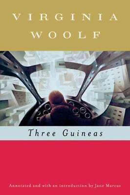 Three Guineas - Woolf, Virginia/ Hussey, Mark (Edt)/ Marcus, Jane - New Paperbac