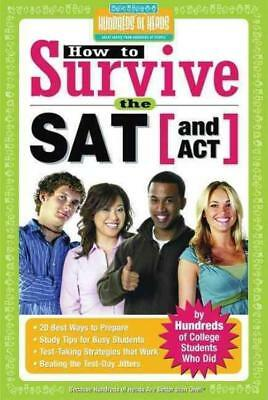 How To Survive The Sat (And Act) - New Paperback Book