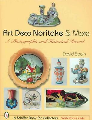 Art Deco Noritake & More - Spain, David - New Hardcover Book