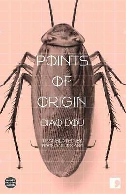 Points Of Origin - Dou, Diao/ O'kane, Brendan (Trn) - New Paperback Book