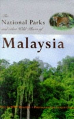 The National Parks and Other Wild Places of Malay..., Davison, G. W. H. Hardback