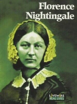 Livewire Real Lives: Florence Nightingale by Woodcock, Sandra Paperback Book The