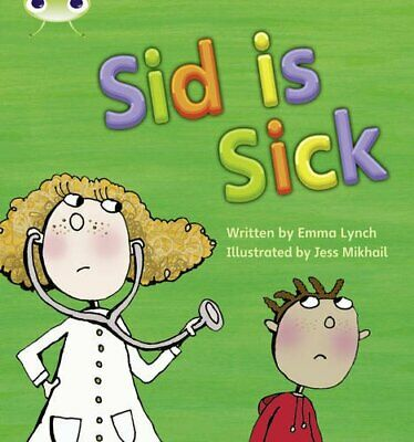 Bug Club Phonics Bug Set 06 Sid is Sick by Lynch, Emma Paperback Book The Cheap