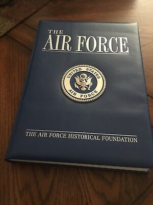 U.S. AIR FORCE A Complete History - The Air Force Historical Foundation