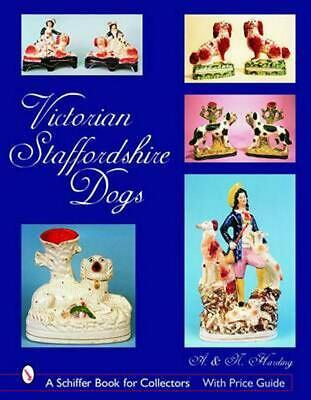 Victorian Staffordshire Dogs by Adrian Harding (English) Hardcover Book Free Shi