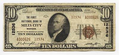$10 Type 2, The First National Bank of MILES CITY, Montana. Charter #12536.