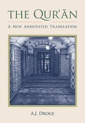 Comparative Islamic Studies: The Qur'an : A New Annotated Translation by...