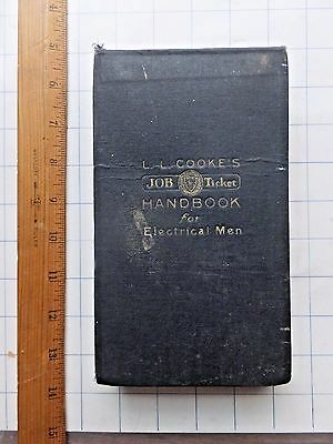 1928 L.L. Cookes Job Ticket Handbook for Electrical Men. 100+ pages in binder