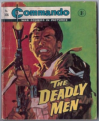 "Dated 1968. Vintage COMMANDO War Picture Comic # 306. ""The Deadly Men"""