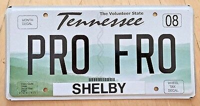 "Tennessee Vanity License Plate "" Pro Fro "" Professional"