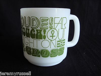 Hippie 1960s 1970s Glasbake White Milk Glass Mug Cup Dude Right On Far Out Gross