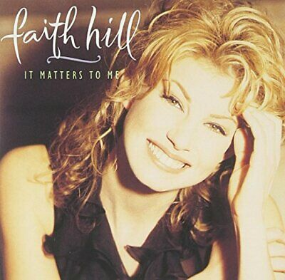 Hill, Faith - It Matters To Me - Hill, Faith CD XGVG The Cheap Fast Free Post
