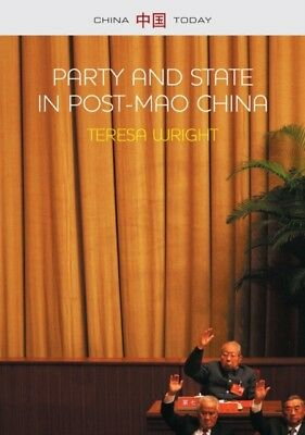 Party and State in Post-Mao China (China Today) (Paperback), Wrig...
