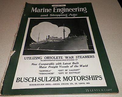 January 1928 Marine Engineering and Shipping Age Magazine Obsolete War Steamers