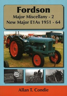 Fordson Major Miscellany - 2 New Major E1AS 1951-64: 2 (Paperback. 9781904686330
