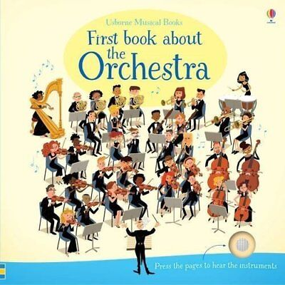 First Book About the Orchestra (Musical Books) - Board book NEW Sam Taplin (Aut