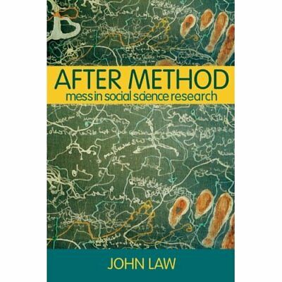 After Method: Mess in Social Science Research - Paperback NEW Law, John Septembe