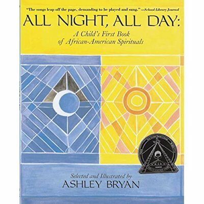 All Night, All Day - a Child's First Book of African-Am - Hardcover NEW Ashley B