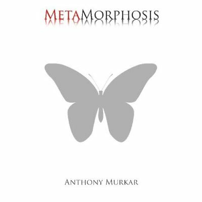 MetaMorphosis - Paperback NEW Anthony Murkar( 2009-06-01
