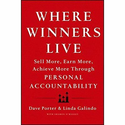 Where Winners Live: Sell More, Earn More, Achieve More  - Hardcover NEW Dave Por