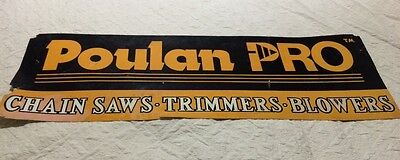 Vintage Chainsaw Poulan Pro Dealer Sign Collectible